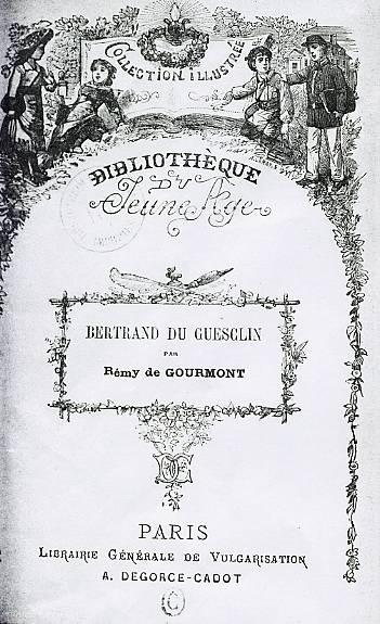 Bertrand du guesclin les amateurs de remy de gourmont for Bertrand remy