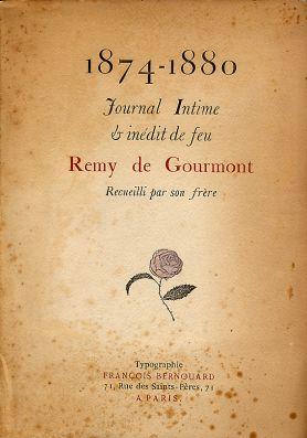 Journal intime et inédit de feu Remy de Gourmont - Les ...